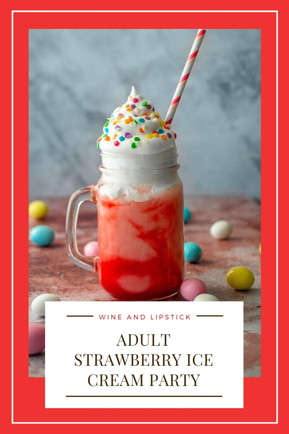 Adult Strawberry Ice Cream Party {Summer Alcoholic Drink}